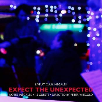 Cover Expect the Unexpected (Live at Club Inégales)