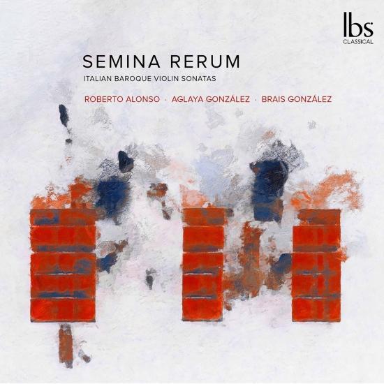Cover Semina Rerum: Italian Baroque Violin Sonatas