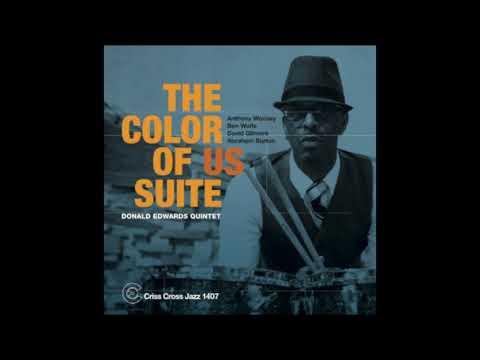 Video Donald Edwards Quintet - The Color of Us Suite