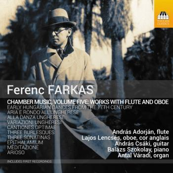 Cover Farkas: Chamber Music, Vol. 5 – Works with Flute & Oboe