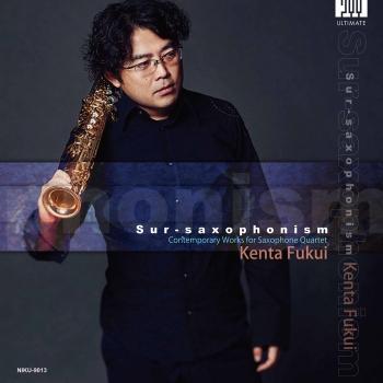 Cover Sur-Saxophonism: Contemporary Works for Saxophone Quartet