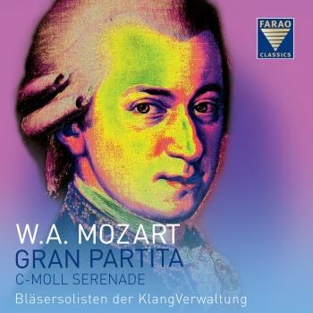 Cover W.A. Mozart: Gran Partita - C-Moll Serenade