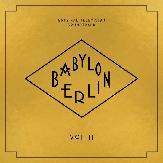 Cover Babylon Berlin (Original Television Soundtrack, Vol. II)