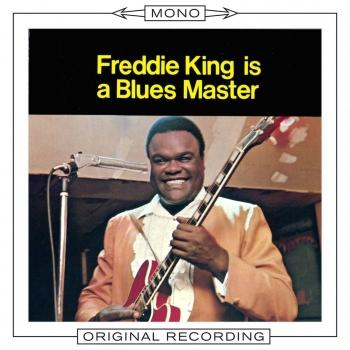 Cover Freddie King Is A Blues Master (Mono)