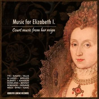 Cover Music for Elizabeth I. : Court Music from Her Reign