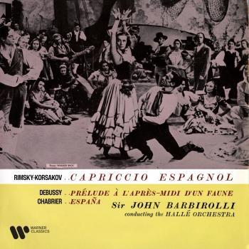 Cover Rimsky-Korsakov: Capriccio espagnol - Debussy: Prélude à l'après-midi d'un faune - Chabrier: España (Remastered)