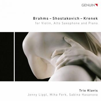 Cover Brahms, Shostakovich & Krenek: Works for Violin, Alto Saxophone & Piano