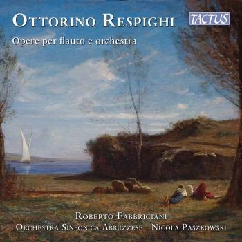 Cover Respighi: Opere er flauto e orchestra