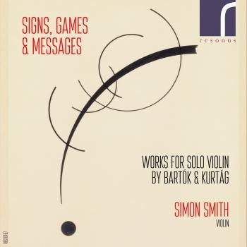 Cover Signs, Games & Messages: Works for Solo Violin by Bartok and Kurtag