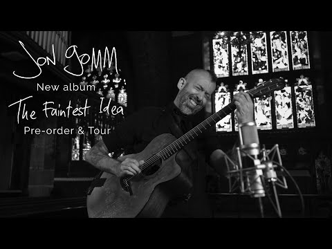 Video Jon Gomm - The Faintest Idea