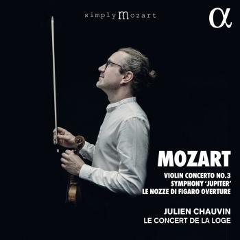 Mozart: Violin Concerto No. 3, Symphony 'Jupiter', Le nozze di Figaro Overture