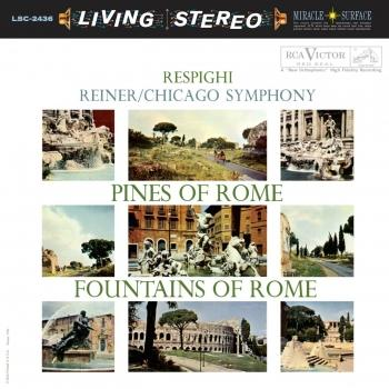 Cover Respighi: Pines Of Rome / Fountains Of Rome (Remaster)