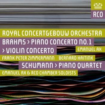 Cover Brahms: Piano Concerto No. 1 & Violin Concerto - Schumann: Piano Quartet