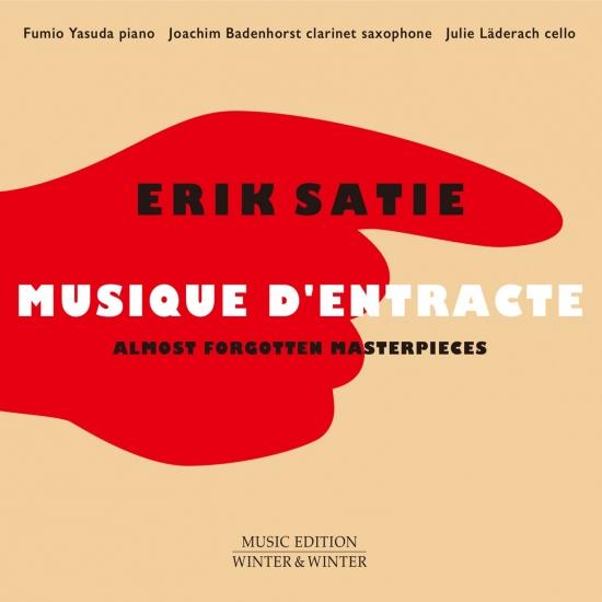 Cover Erik Satie: Musique d'entracte (Almost forgotten masterpieces)