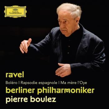 Cover Ravel: Boléro; Rapsodie espagnole; Ma mère l'Oye