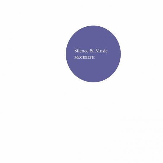 Cover McCreesh: Silence & Music