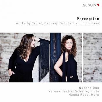 Cover Perception: Works by Caplet, Debussy, Schubert & Schumann