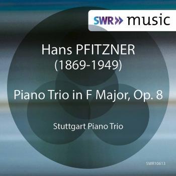 Cover Pfitzner: Piano Trio in F Major, Op. 8