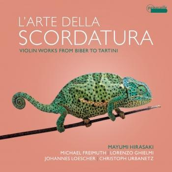 Cover L'arte della scordatura: Violin Works from Biber to Tartini
