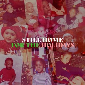 Cover Still Home For The Holidays (An R&B Christmas Album)