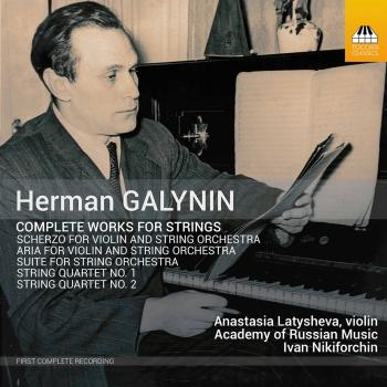 Cover Herman Galynin: Complete Works for Strings