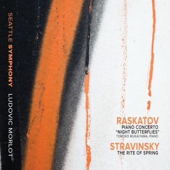 Cover Raskatov: Piano Concerto Night Butterflies / Stravinsky: The Rite of Spring (Live)