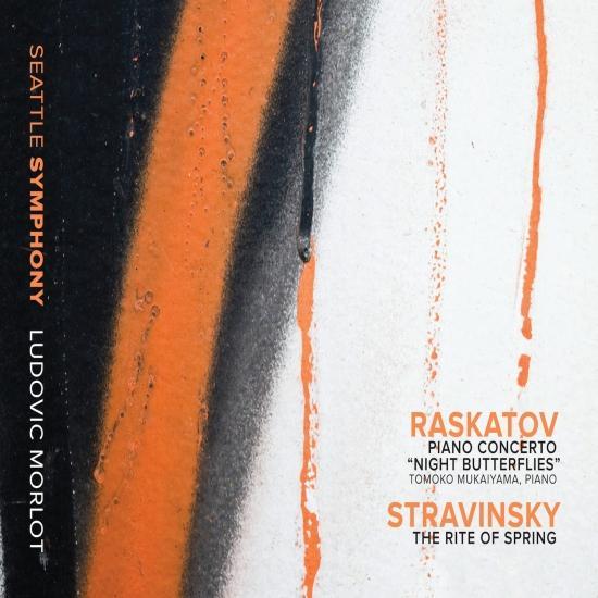 Cover Raskatov: Piano Concerto Night Butterflies / Stravinsky: The Rite of Spring (Live)