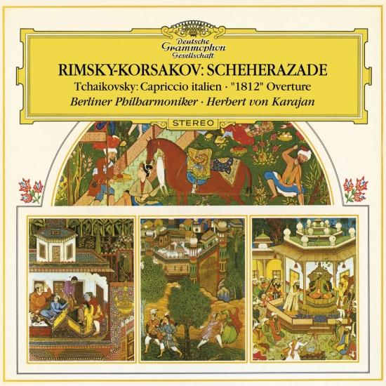 Cover Rimsky-Korsakov: Scheherazade, Op.35 / Tchaikovsky: Capriccio Italien, Op.45, TH 47; Overture 1812, Op.49, TH 49 (Remaster)