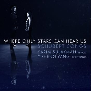 Cover Where Only Stars Can Hear Us: Schubert Songs