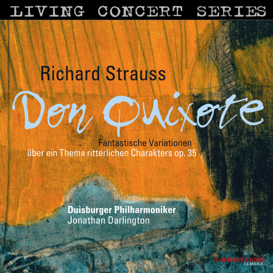 Cover Richard Strauss: Don Quixote Op. 35 / Fantastic Variations on a Theme of Knightly Character, op. 35 (1897)