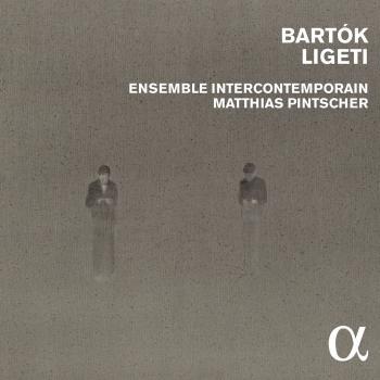 Cover Bartòk & Ligeti: Chamber & Orchestral Works