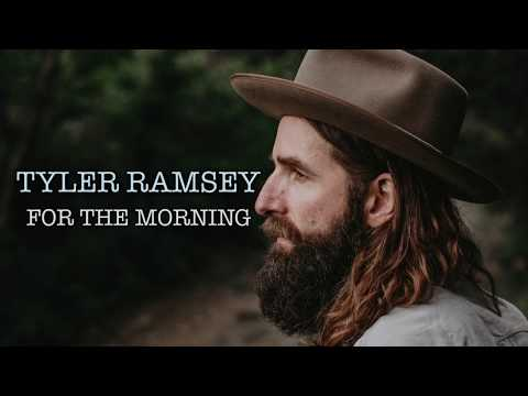 Video Tyler Ramsey - For The Morning