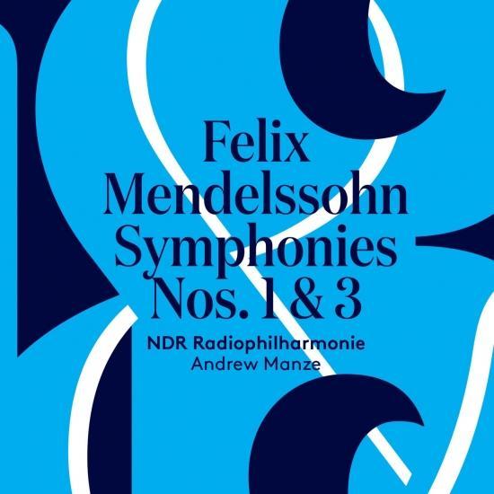 Cover Mendelssohn: Symphonies No. 1 & 3