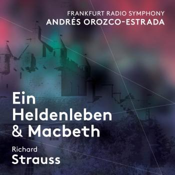Cover R. Strauss: Ein Heldenleben, Op. 40, TrV 190 & Macbeth, Op. 23, TrV 163