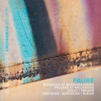 Cover Fauré: Masques et bergamasques and Pelléas et Mélisande