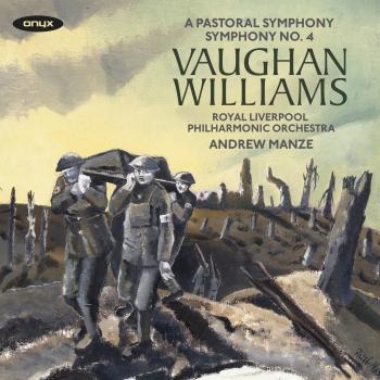 Cover Ralph Vaughan Williams: A Pastoral Symphony & Symphony No.4