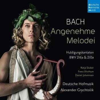 Cover Bach: Angenehme Melodei (Huldigungskantaten, BWV 216a & 210a)