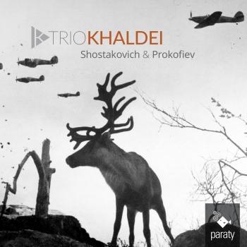 Cover Trio Khaldei: Shostakovich & Prokofiev