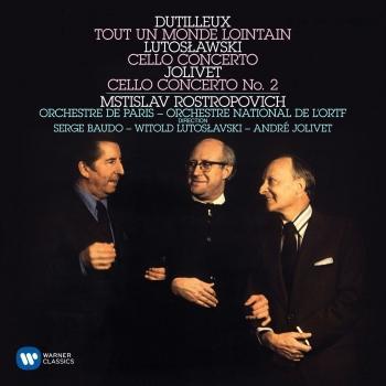 Cover Dutilleux: Tout un monde lointain - Lutoslawski: Cello Concerto - Jolivet: Cello Concerto No. 2 (Remastered)