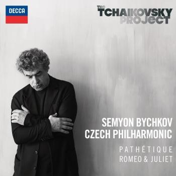 Cover Tchaikovsky: Symphony No.6 in B Minor - Pathétique - Romeo & Juliet (Fantasy Overture)