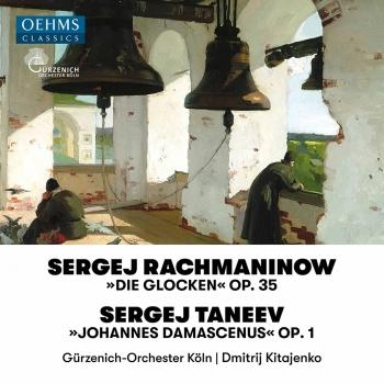 Cover Rachmaninoff: The Bells, Op. 35 - Taneyev: John of Damasacus, Op. 1