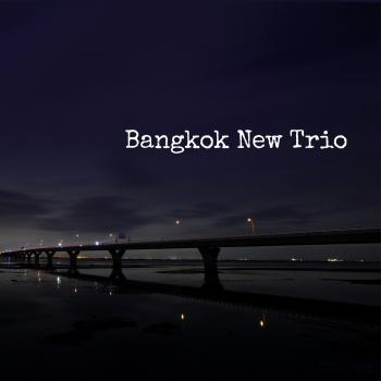 Cover Bangkok New Trio