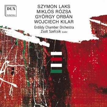 Cover Laks, Rózsa, Orbán & Kilar: Orchestral Works