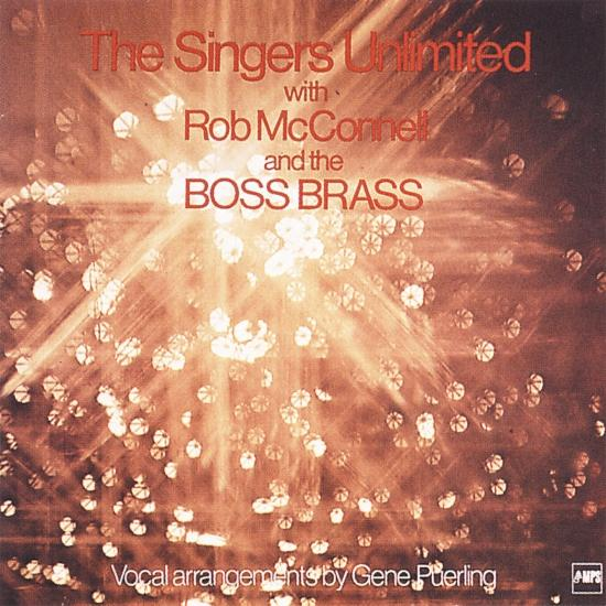 Cover The Singers Unlimited With Bob Mcconnell & The Boss Brass