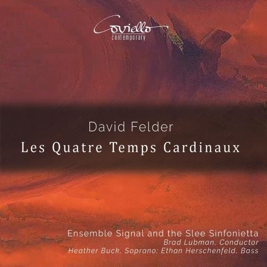 Cover David Felder: Les quatre temps cardinaux