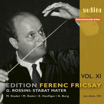 Cover Edition Ferenc Fricsay (XI) - G. Rossini Stabat Mater (Remastered)