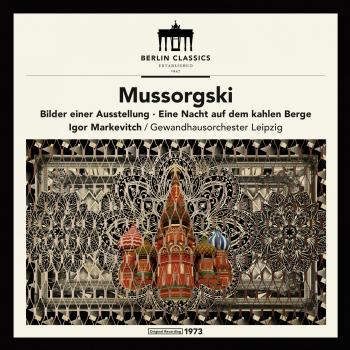 Cover Mussorgki: Bilder einer Ausstellung, Eine Nacht auf kahlen Berge (Remastered)
