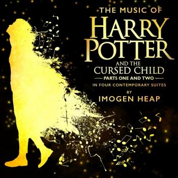 Cover The Music of Harry Potter and the Cursed Child - In Four Contemporary Suites