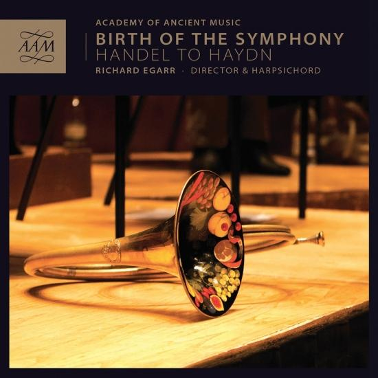 Cover Birth of the Symphony Handel to Haydn