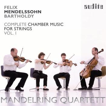 Cover Felix Mendelssohn Bartholdy: String Quartets in E flat major (Op. 12), in A minor (Op. 13) & in E flat major (1823) (Vol. 1)